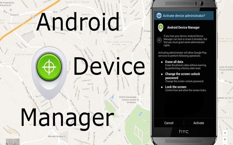 Với ứng dụng Android Device Manager bạn không còn lo lắng việc thất lạc điện thoại