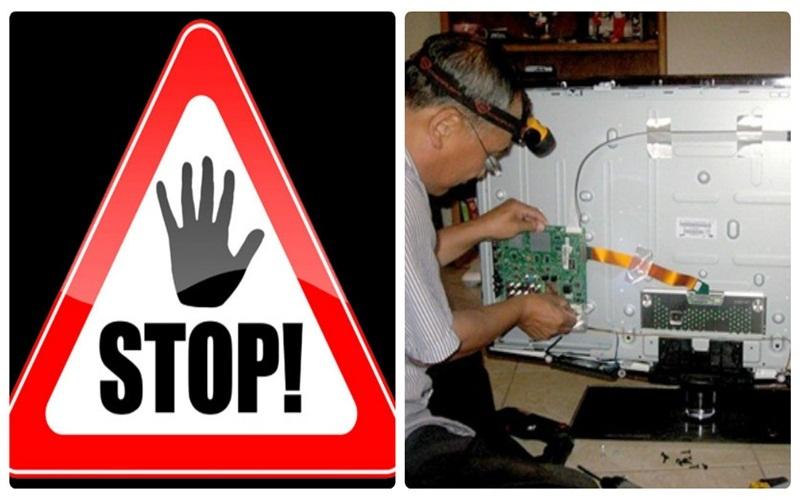 Tuyệt đối không được sửa chữa tivi tại nhà