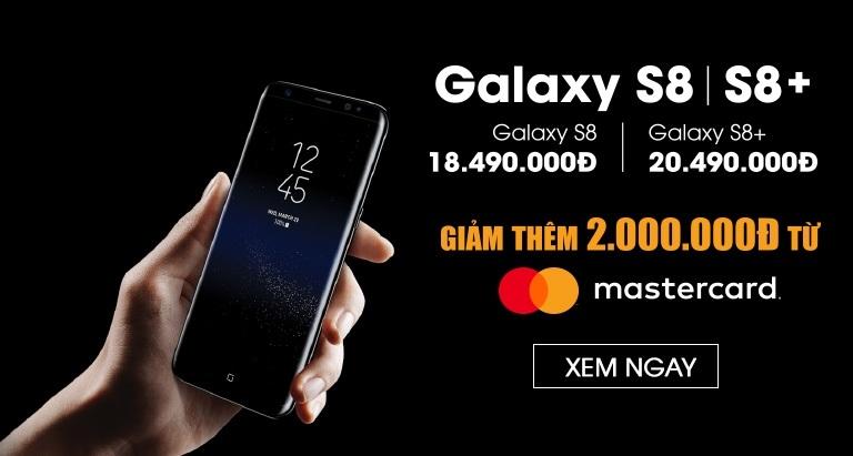 Galaxy S8 | S8+ giảm hot đến 2.000.000đ