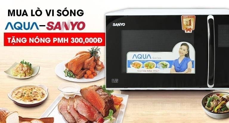 Mua lò vi sóng Sanyo - Aqua - Tặng nóng phiếu mua hàng 300k