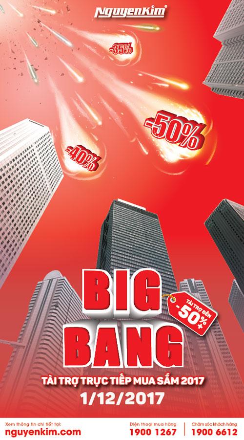 Ưu đãi giảm giá lên đến 50%+ đang đợi bạn tại Big Bang 2017