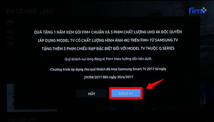 Để tạo tài khoản truy cập ứng dụng Fim+ của tivi Samsung, nhấp vào ô ĐĂNG KÝ.