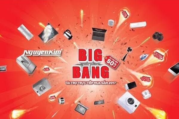 Sự kiện trợ giá lớn nhất trong năm - Big Bang 2017 của Nguyễn Kim hứa hẹn mang đến những ưu đãi hấp dẫn không ngờ