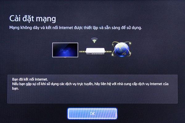 Sau khi kết nối Interner, tivi sẽ hiện thông báo thành công