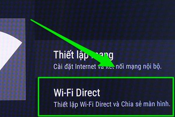 """Wi-Fi Direct """"nằm"""" tại mục Mạng của tivi"""
