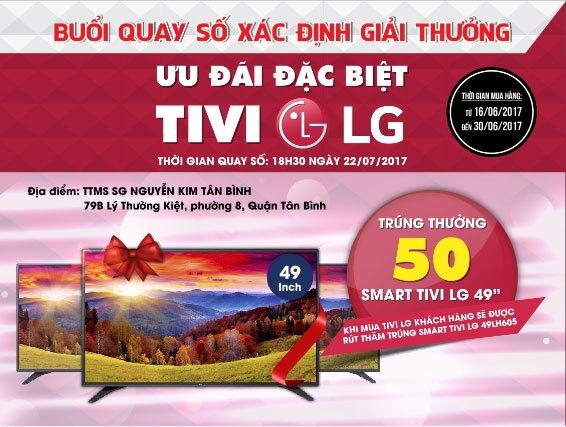 Buổi quay số trúng tivi LG sẽ được diễn ra tại Nguyễn Kim Tân Bình