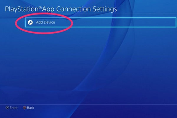 Trên PS4, vào Settings -> PlayStation App Connection Settings -> Add Device.