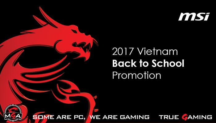 """Nhiều ưu đãi dành cho các bạn học sinh, sinh viên khi tham gia chương trình """"Back to school"""" mua MSI Gaming laptop"""