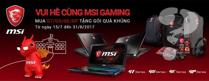 Chương trình tặng quà khi mua MSI Gaming laptop áp dụng đến hết tháng 8, nhanh tham dự nào bạn ơi!