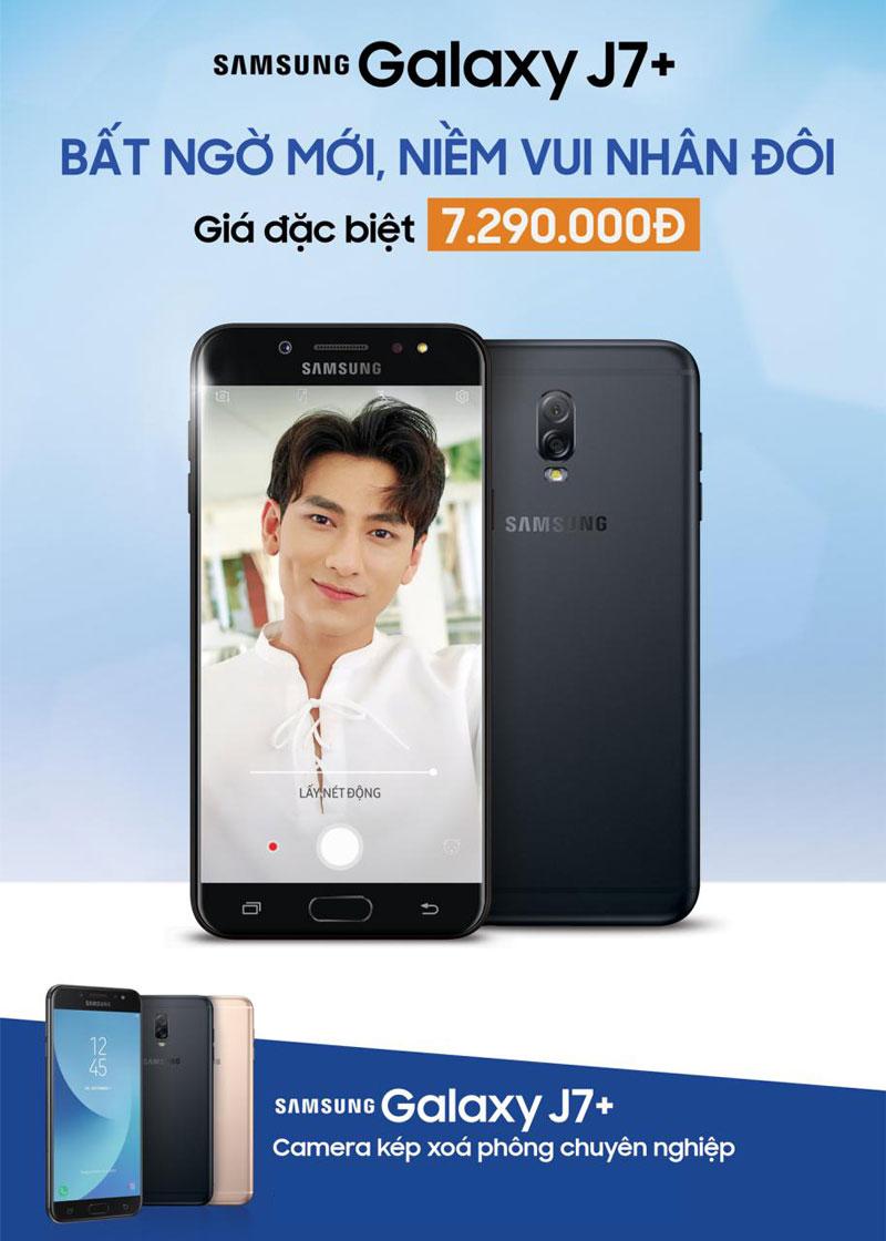 Galaxy J7+ giá mới rẻ hơn giúp bạn dễ dàng sở hữu