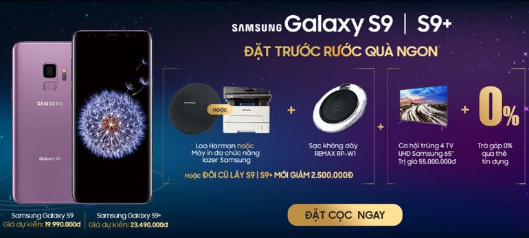 Đặt ngay Galaxy S9/S9+ nhận ngay quà hot