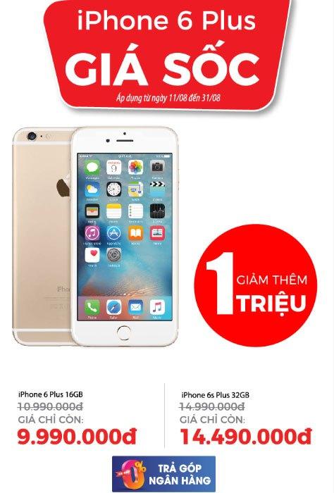 Chương trình ưu đãi điện thoại iPhone 6 Plus và iPhone 6s Plus