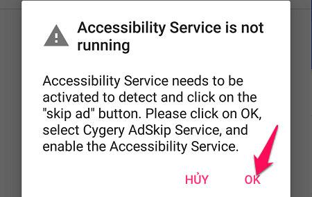 Sau đó, bạn mở Cygery Adskip đã được tải về điện thoại lên. Lúc này ứng dụng sẽ yêu cầu được cấp quyền, hãy chọn OK.