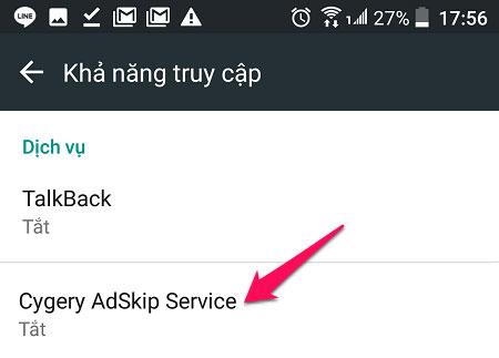 Trên điện thoại bạn nhấn vào Cygery AdSkip Service.