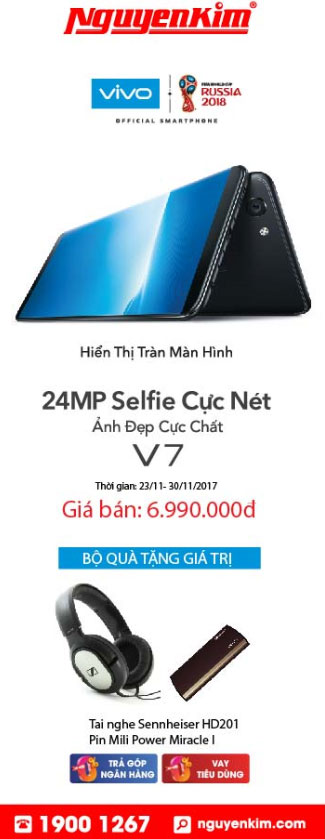 Ưu đãi dành tặng cho bạn khi mua Vivo V7 tại Nguyễn Kim