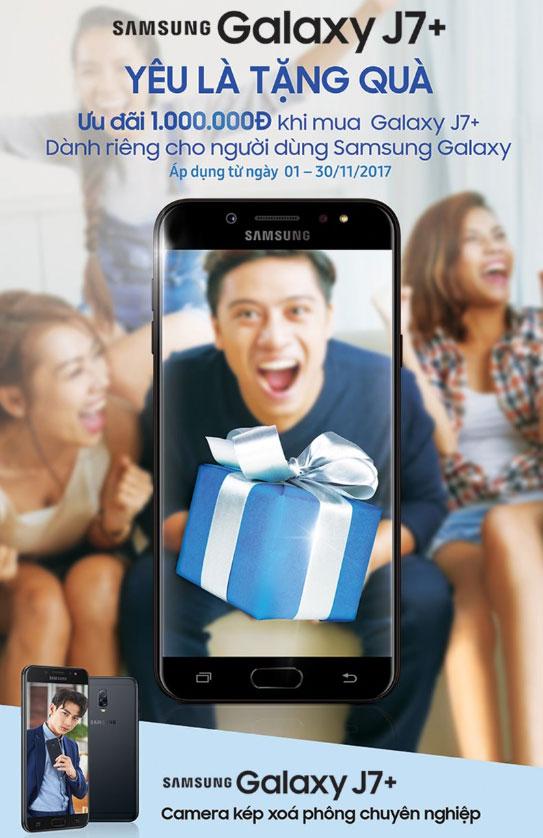 Mã ưu đãi giảm 1 triệu khi mua Galaxy J7+ chỉ áp dụng cho khách hàng sở hữu smartphone Samsung Galaxy chính hãng