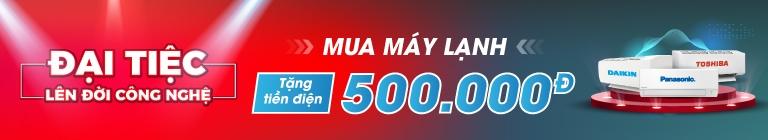 Mua máy lạnh tặng 500K tiền điện - KMHN