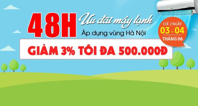 48H ưu đãi máy lạnh - giảm đến 500.000 VNĐ