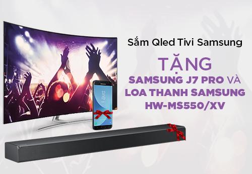 Sắm Tivi Qled Samsung tặng ngay Samsung J7 Pro