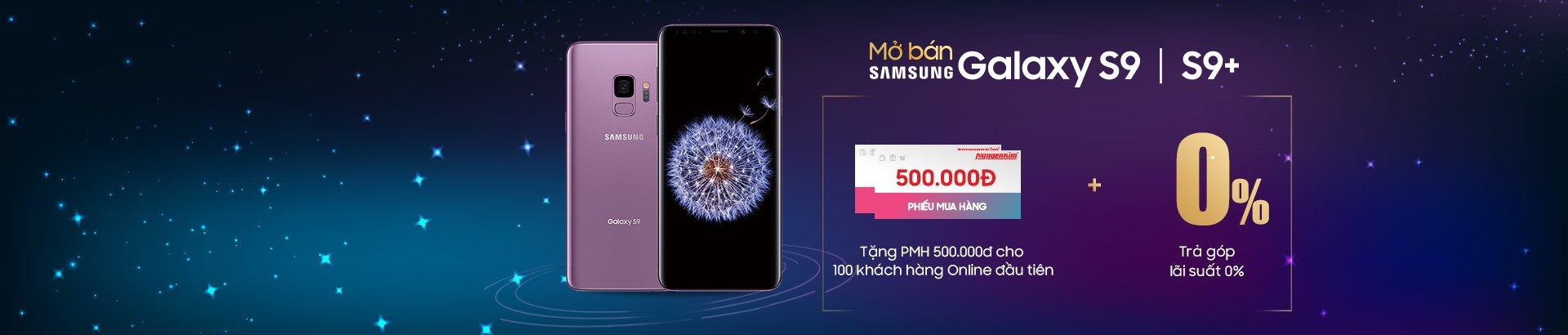 Mua Galaxy S9 | S9+ <br/> giảm 500k
