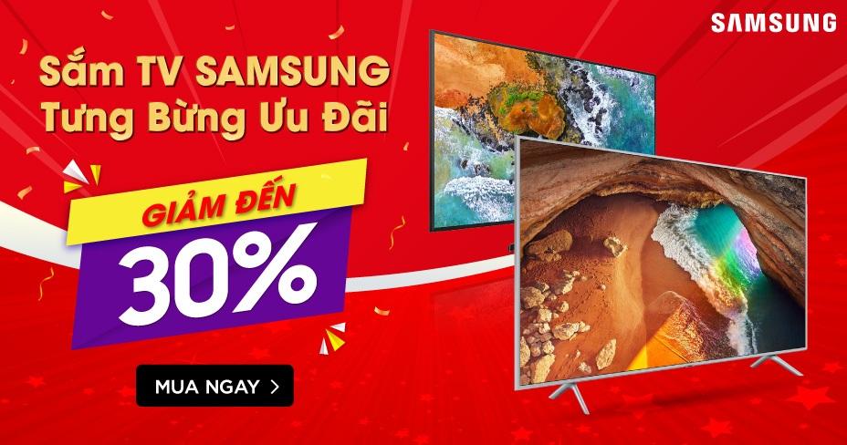 Sắm Tivi Samsung Tưng Bừng Ưu Đãi