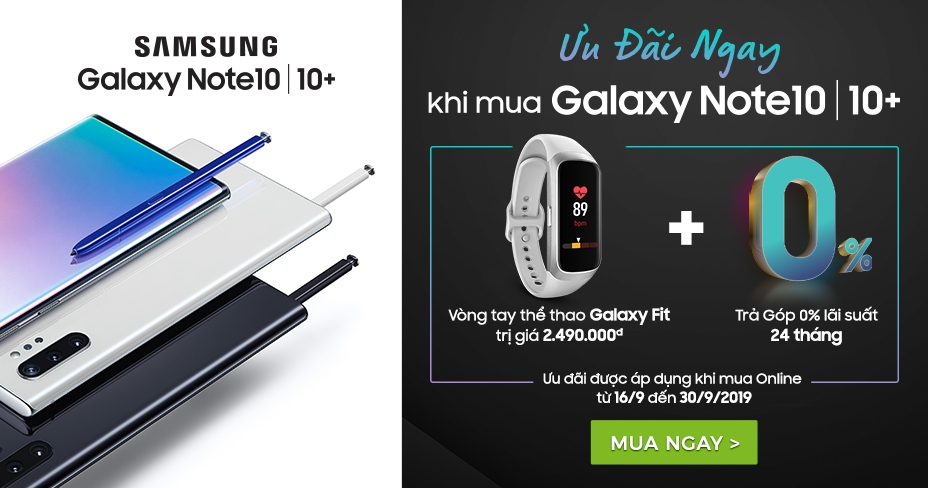Samsung Galaxy Note 10 tặng Galaxy Fit