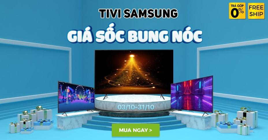 TV Samsung giảm tháng 10