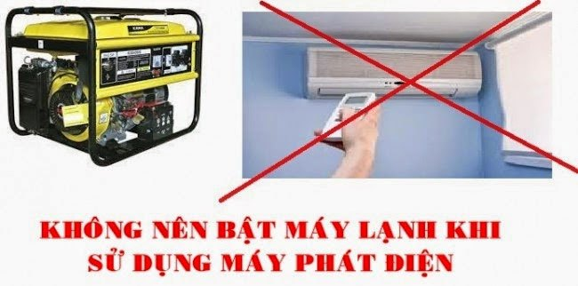 Dùng máy phát điện cho máy lạnh sẽ làm giảm tuổi thọ thiết bị