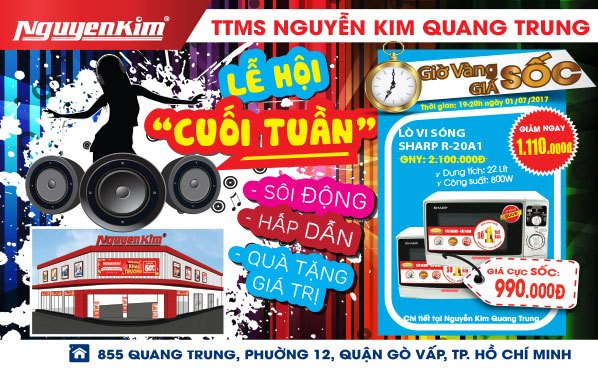 Sôi động cuối tuần tại Nguyễn Kim Quang Trung, nhận ngay phần quà hấp dẫn với giá cực sốc