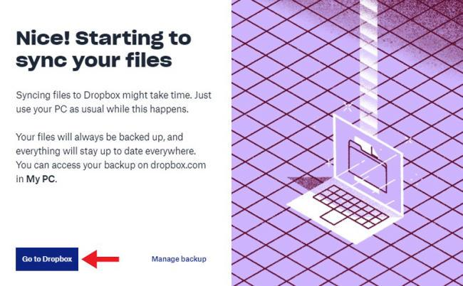 Cuối cùng bạn hãy chọn Go to Dropbox để chuyển đến giao diện chính của phần mềm