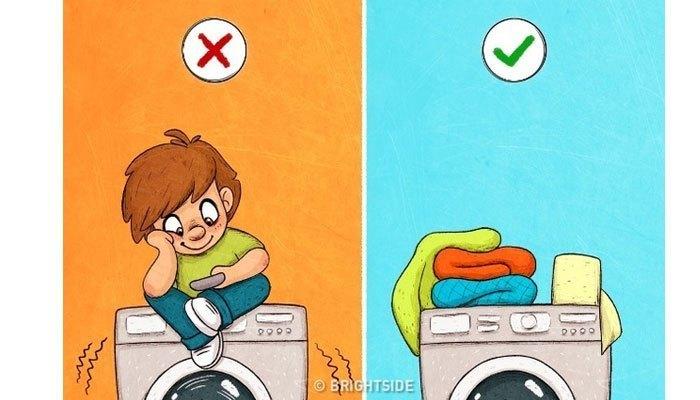 Không nên để vật nặng hay ngồi lên máy giặt, đặc biệt là lúc đang hoạt động.