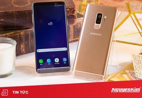 Samsung Vina chính thức ra mắt thị trường di độngViệt Nam dòng Galaxy S9+ phiên bản Hoàng Kim (Sunrise Gold)