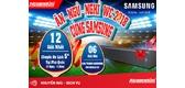 """Chương trình """"Ăn – Ngủ - Nghỉ World Cup 2018 cùng Samsung"""""""