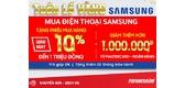 """""""Tuần lễ vàng Samsung"""" triển khai nhiều ưu đãi hấp dẫn"""